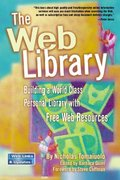 The Web Library 1st edition 9780910965675 0910965676