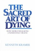 The Sacred Art of Dying 1st Edition 9780809129423 0809129426