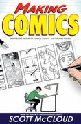 Making Comics 1st Edition 9780060780944 0060780940