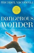 Dangerous Wonder 2nd edition 9781576834817 1576834816