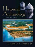 Historical Archaeology 2nd edition 9780131115613 0131115618