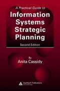 A Practical Guide to Information Systems Strategic Planning, Second Edition 2nd edition 9780849350733 0849350735