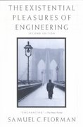 The Existential Pleasures of Engineering 2nd Edition 9780312141042 0312141041