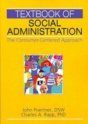 Textbook of Social Administration 1st edition 9780789031785 0789031787