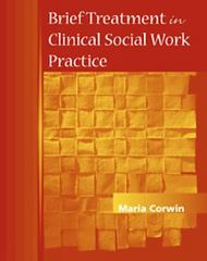 Brief Treatment in Clinical Social Work Practice 1st Edition 9780534367688 0534367682