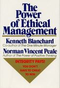 The Power of Ethical Management 1st Edition 9780688070625 0688070620