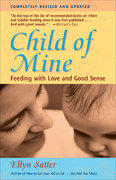 Child of Mine 3rd Edition 9780923521516 0923521518