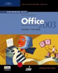 Performing with Microsoft Office 2003: Introductory Course 1st edition 9780619183813 0619183810