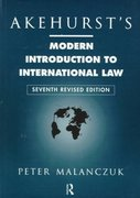 Akehurst's Modern Introduction to International Law 7th edition 9780203427712 0203427718