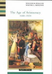 The Age of Aristocracy 1688-1830 8th edition 9780618001033 0618001034