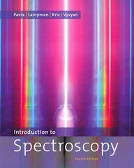 Introduction to Spectroscopy 4th edition 9781111800628 1111800626