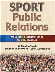 Sport Public Relations: Managing Organizational Communication 1st edition 9780736053402 0736053409
