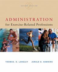 Administration for Exercise-Related Professions 2nd Edition 9780534518332 0534518338