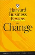 Harvard Business Review on Change 6th edition 9780875848846 0875848842