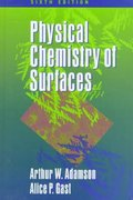 Physical Chemistry of Surfaces 6th edition 9780471148739 0471148733