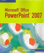 Microsoft Office PowerPoint 2007: Illustrated Brief 1st edition 9781423905233 1423905237