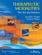 Therapeutic Modalities: The Art and Science With Clinical Activities Manual 1st edition 9780781757447 0781757444