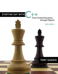 Starting Out with C++: From Control Structures through Objects 6th edition 9780321545886 0321545885