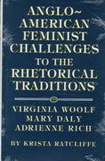 Anglo-American Feminist Challenges to the Rhetorical Traditions 0 9780809319343 0809319349