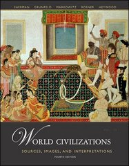 World Civilizations: Sources, Images and Interpretations, Volume 2 4th edition 9780073133386 0073133388