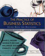 The Practice of Business Statistics Companion Chapter 17: Logistic Regression 1st edition 9780716757252 0716757257