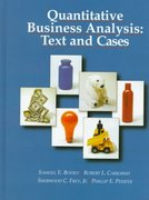 Quantitative Business Analysis 1st Edition 9780256147131 0256147132
