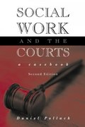 Social Work and the Courts 3rd Edition 9781317628392 131762839X