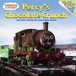 Thomas and Friends: Percy's Chocolate Crunch and Other Thomas the Tank Engine Stories (Thomas & Friends) 0 9780375813924 0375813926