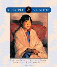 A People and a Nation: A History of the United States 8th edition 9780618951963 0618951962