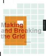 Making and Breaking the Grid 1st Edition 9781592531257 1592531253
