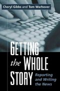 Getting the Whole Story 1st edition 9781572307957 1572307951