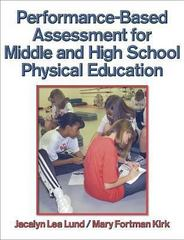 Performance-Based Assessment for Middle and High School Physical Education 1st edition 9780736032704 0736032703