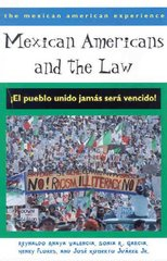 Mexican Americans and the Law 1st Edition 9780816522798 0816522790