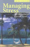 Managing Stress: A Creative Journal 3rd Edition 9780763723781 0763723789