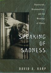 Speaking of Sadness 1st Edition 9780195113860 0195113861
