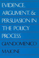 Evidence, Argument, and Persuasion in the Policy Process 0 9780300052596 0300052596