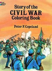 Story of the Civil War Coloring Book 0 9780486265322 0486265323