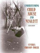 Understanding Child Abuse and Neglect 6th Edition 9780205401833 020540183X