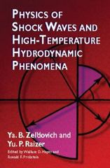 Physics of Shock Waves and High-Temperature Hydrodynamic Phenomena 0 9780486420028 0486420027