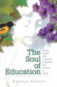 The Soul of Education 1st Edition 9780871203731 0871203731
