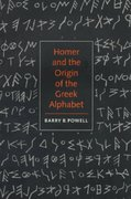 Homer and the Origin of the Greek Alphabet 0 9780521589079 052158907X