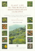 Plant Life in the World's Mediterranean Climates 1st edition 9780520208094 0520208099