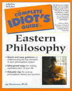 The Complete Idiot's Guide to Eastern Philosophy 1st edition 9780028638201 0028638204