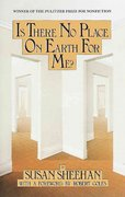 Is There No Place on Earth for Me 1st Edition 9780394713786 0394713788