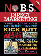 No B.S. Direct Marketing 1st edition 9781932531572 1932531572