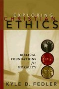 Exploring Christian Ethics 1st Edition 9780664228989 0664228984