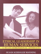 Ethical Leadership in Human Services 1st edition 9780205335657 0205335659
