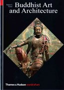 Buddhist Art and Architecture 1st Edition 9780500202654 0500202656