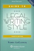Guide to Legal Writing Style 4th edition 9780735568372 0735568375