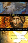 Jesus in Trinitarian Perspective 0 9780805444223 080544422X